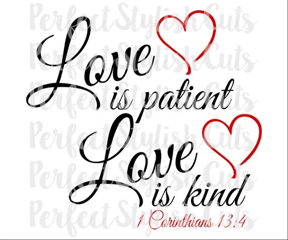 Download Love Is Patient SVG DXF EPS png Files for Cutting Machines ...