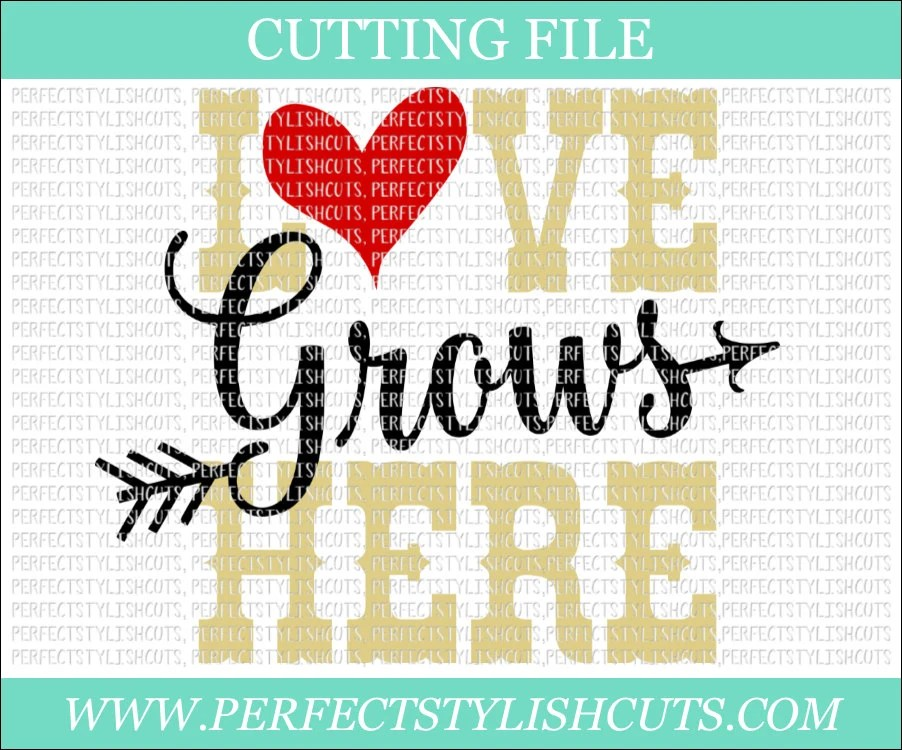 Download Love Grows Here Svg Religious SVG DXF PNG Eps Files for | Etsy