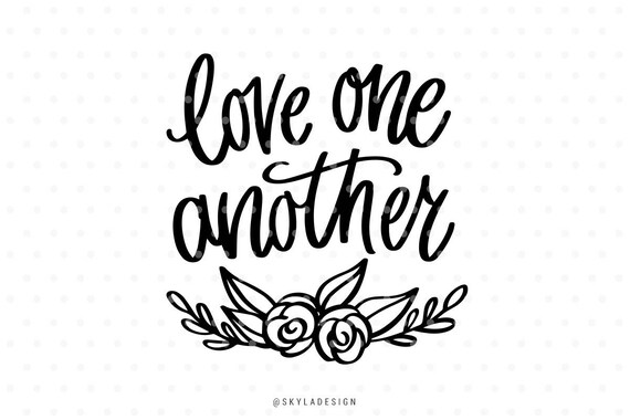 Download Love one another svg Love svg Svg cut files Svg clipart | Etsy