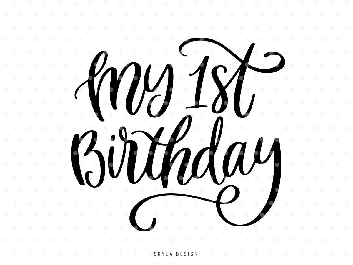 My 1st Birthday Svg Cut File Kids Svg Cutfile Baby Svg