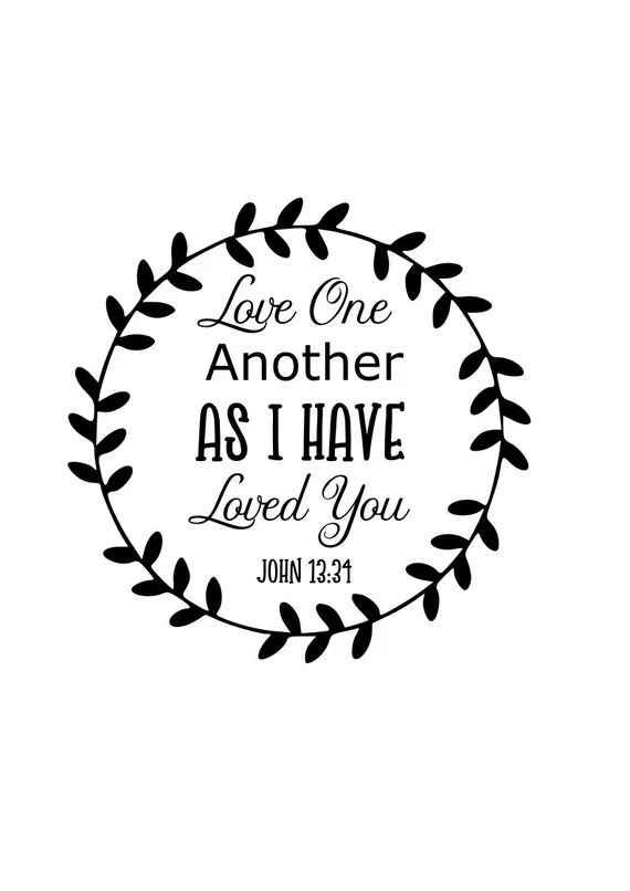 Download Love one another svg John 13:34 svg Love one another as I ...