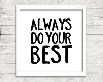 Image result for always do your best