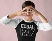 Feminist Shirt, Equal Pay...