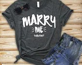 Marry Me Shirt Proposal S...