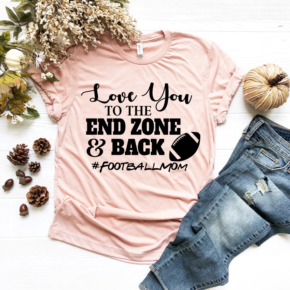Download Love You to the End Zone and Back / UNISEX FIT / Football ...