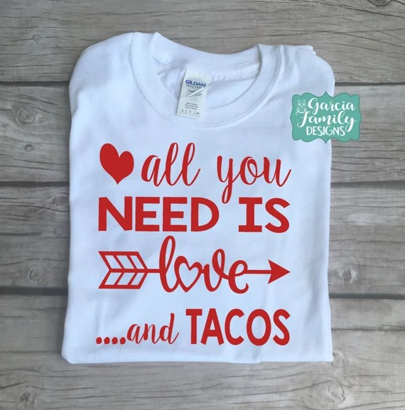 Download All You Need Is Love And Tacos Tacos Shirt Funny Taco ...