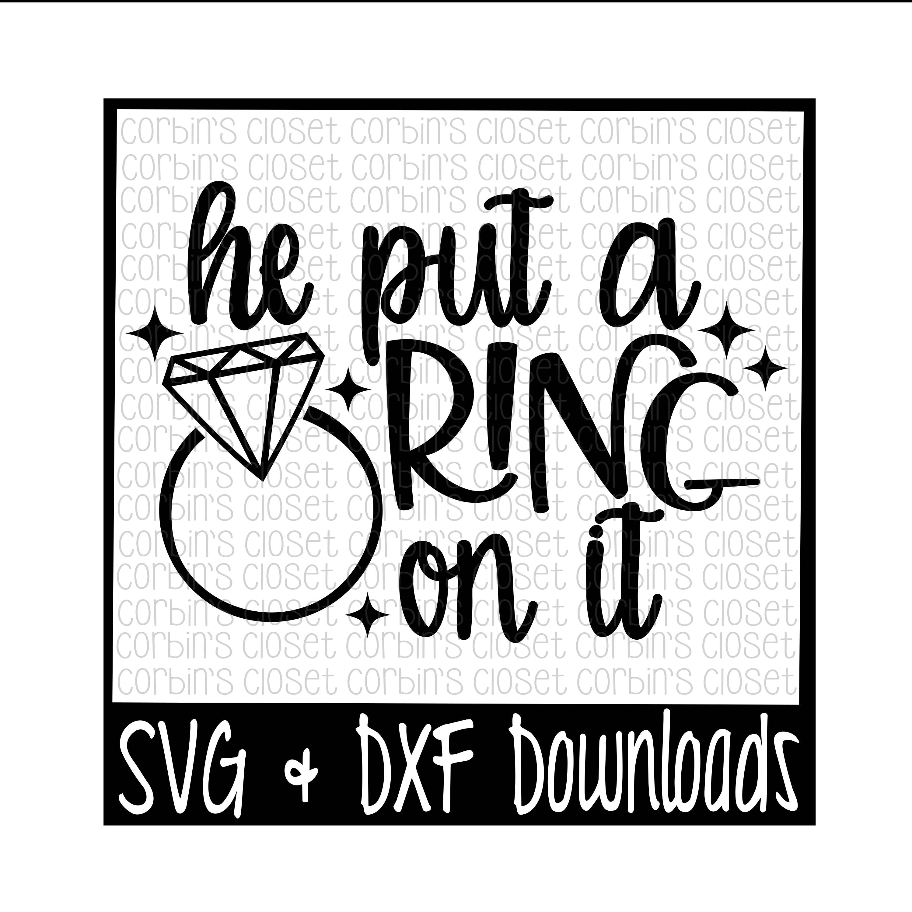 Engagement Svg He Put A Ring On It Cut File Dxf Amp Svg