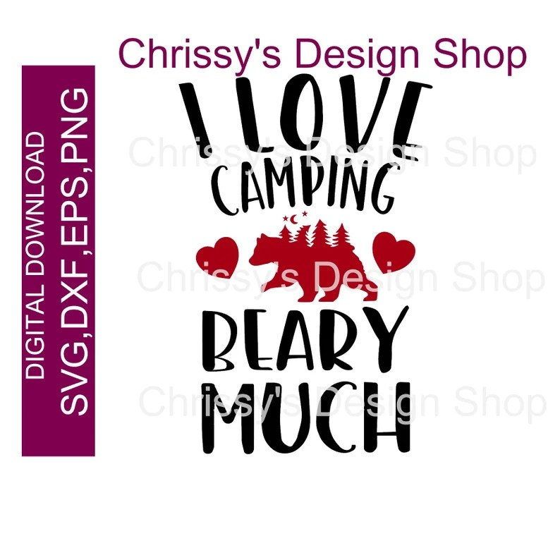 Download Love camping beary much svg / camping bear svg / love of ...