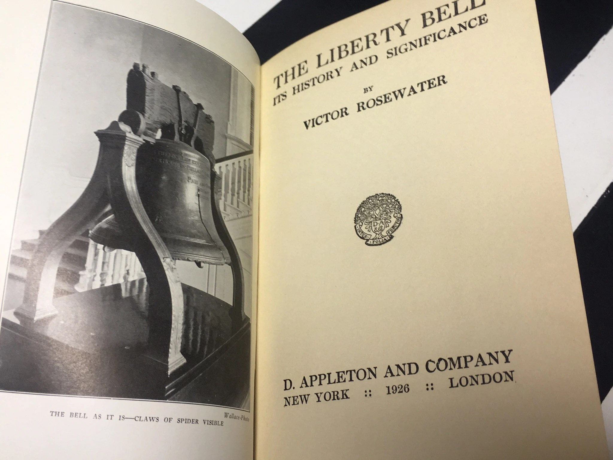 The Liberty Bell Its History And Significance By Victor Rosewater Hardcover Book