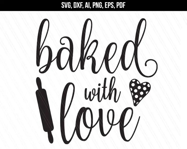 Download Baked with love svg dxf cut files Baking svg Kitchen svg ...