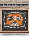 Pretzel Bar Sign Party Signs Snack Food Bar Birthday Party Etsy
