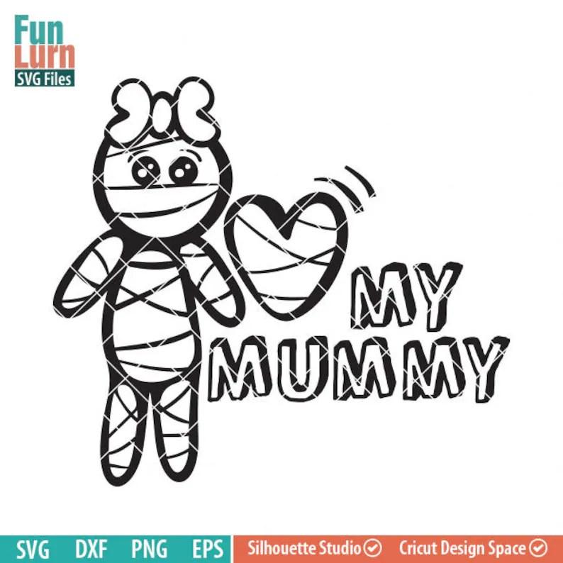 Download Cute Halloween SVG Cute Mummy SVG Love my Mummy Halloween ...