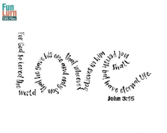Download Easter svg Love svg John 3 16 For God so loved the world ...