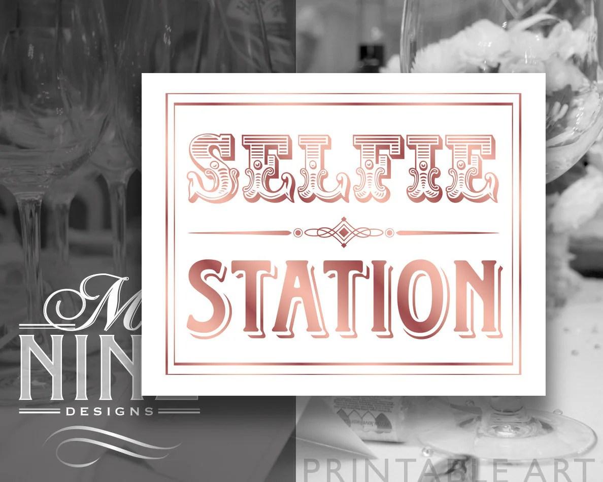 Rose Gold Wedding Sign Printables Selfie Station Rose Gold