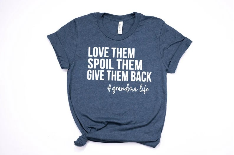 Download Love Them Spoil Them Give Them Back / Grandma Shirt /   Etsy