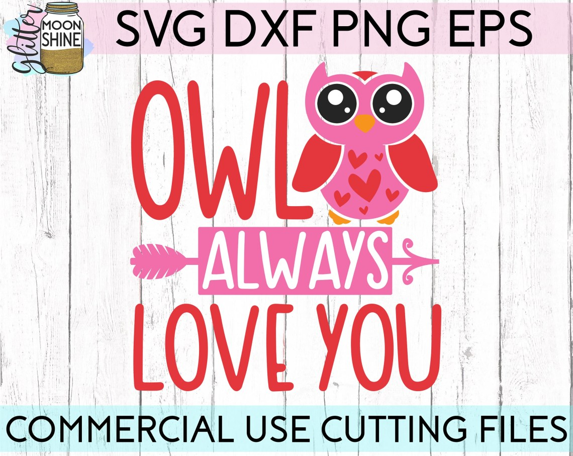 Download Owl Always Love You svg eps dxf png Files for Cutting ...