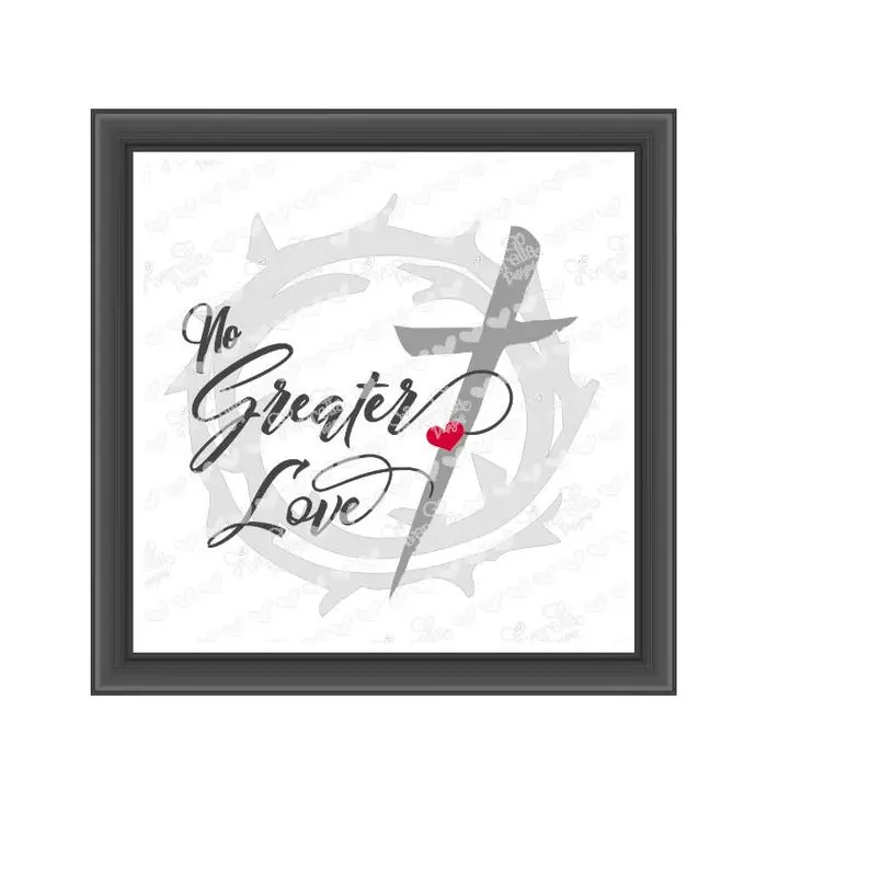 Download No Greater Love SVG cut file | Etsy