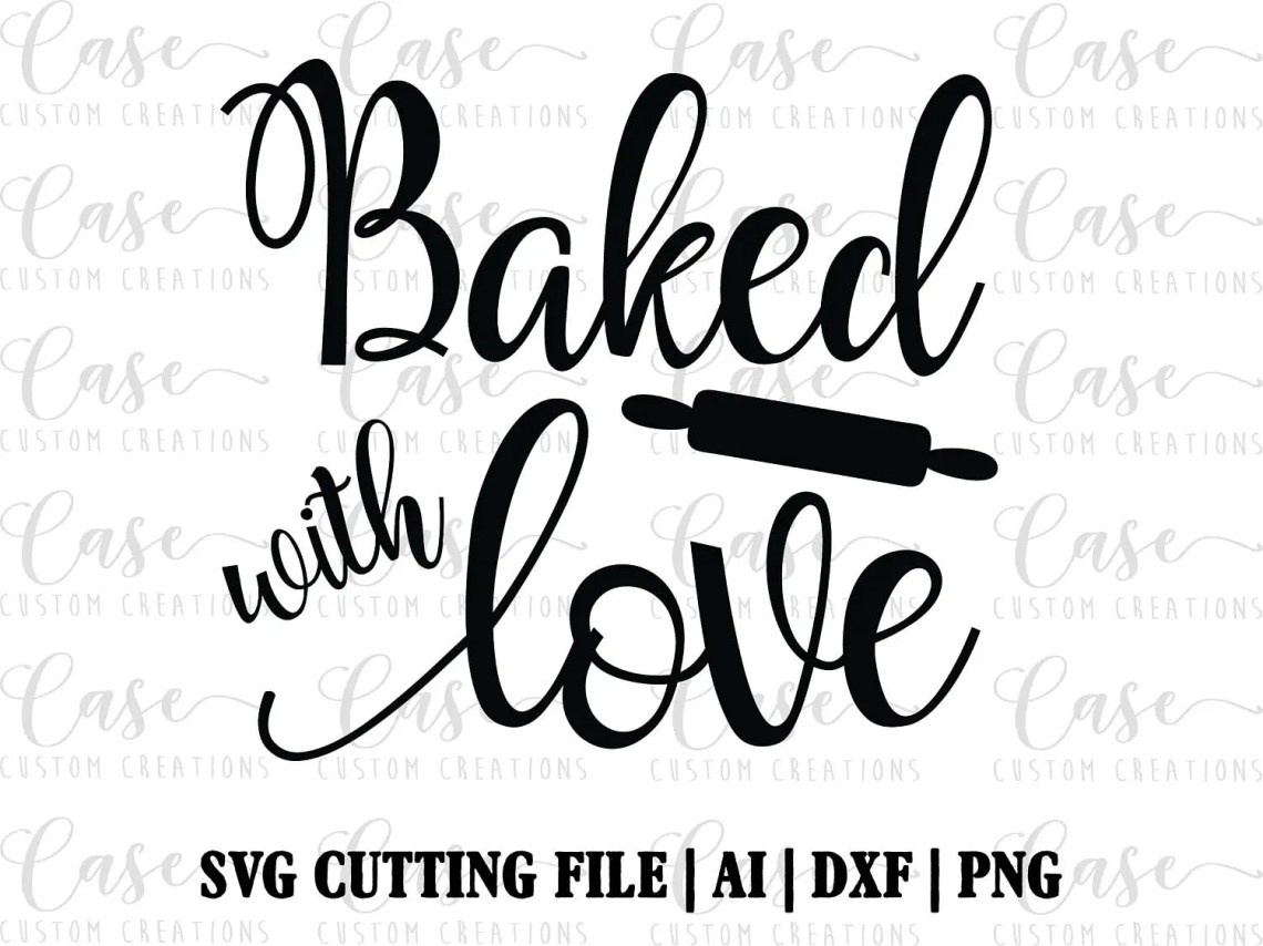 Download Baked with Love SVG Cutting File ai dxf and png Instant   Etsy