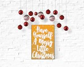 Have Yourself A Merry Little Christmas Printable
