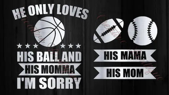 Download He only loves his ball and his Momma Mama football ...