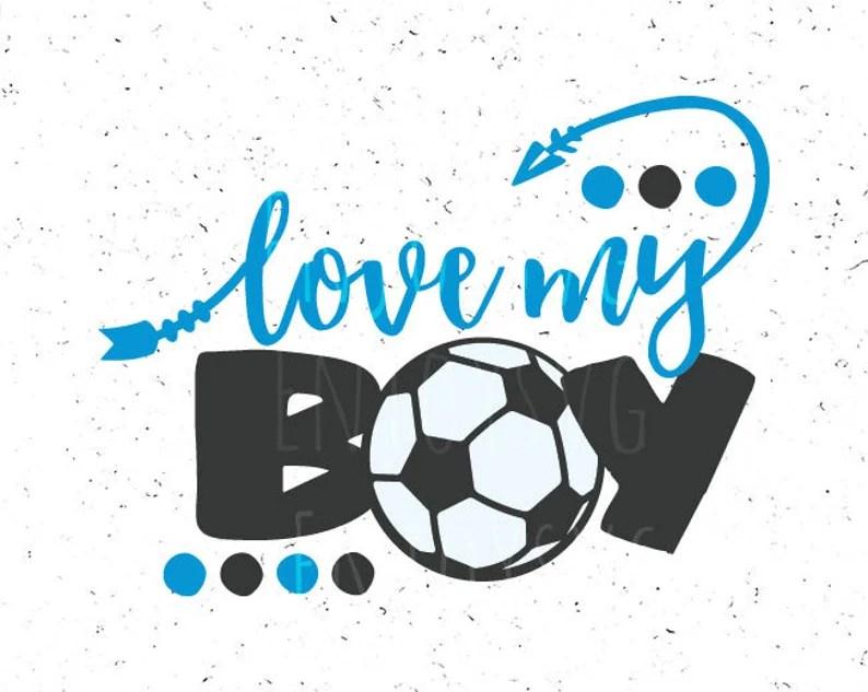 Download Soccer mom svg Love my boy svg Soccer mom svg file Love my ...