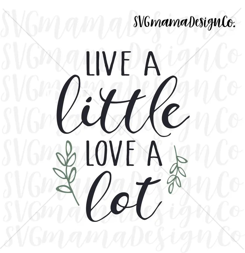 Download Live A Little Love A Lot SVG Cut File for Cricut and   Etsy