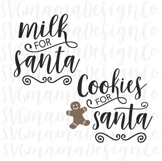 Download Milk And Cookies For Santa SVG Cut File for Cricut and | Etsy