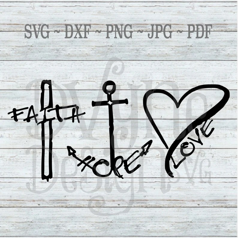 Download Faith Hope Love SVG Cross Anchor and Heart Digital Cut ...