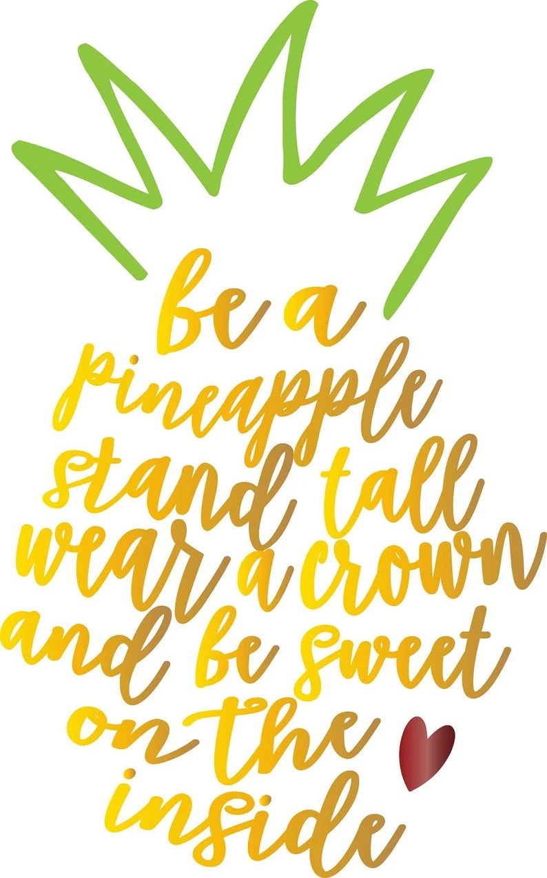 Download Be A Pineapple SVG DXF EPS Cutting File For Cricut Explore ...