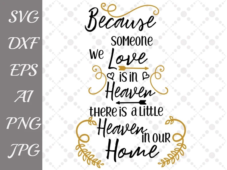 Download Because Someone We Love is in Heaven Svg: MEMORIAL CUT | Etsy