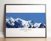Mont Blanc Print - Mont Blanc Poster, Mont Blanc, Chamonix, Alps, Poster, Art Print, Wall Art
