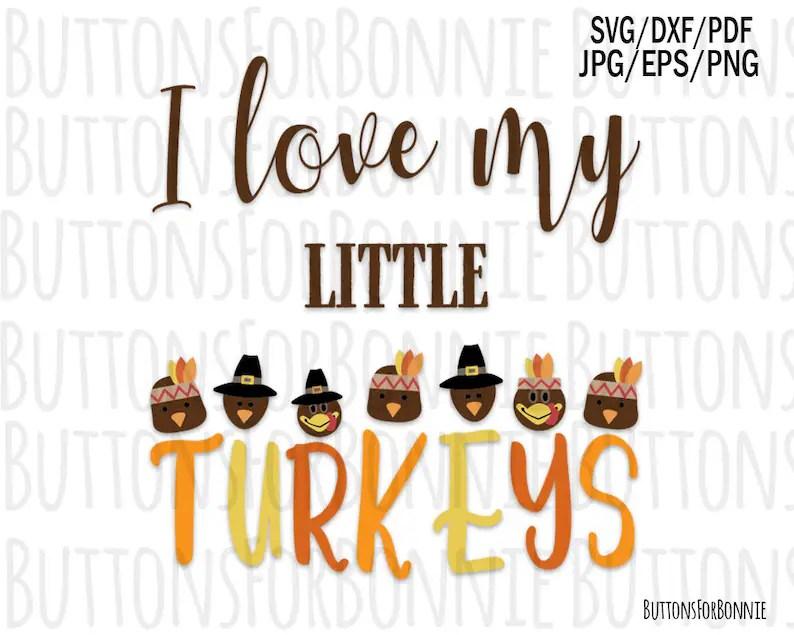 Download I love my little turkeys turkey svg thanksgiving svg | Etsy