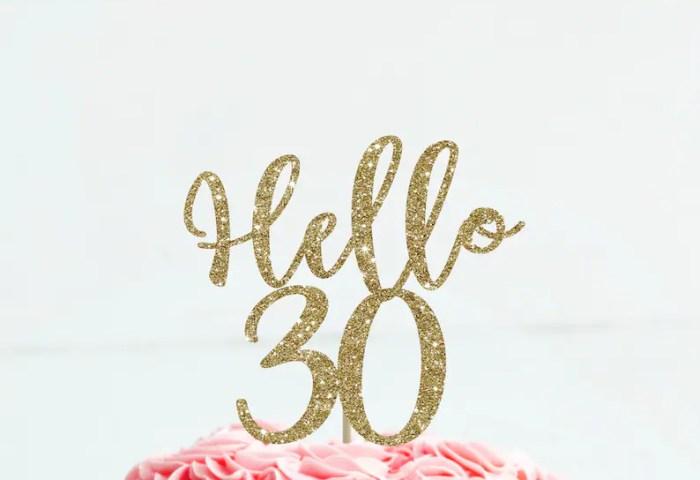 Hello 30 Cake Topper 30 Birthday For Her Birthday Cake Topper Etsy