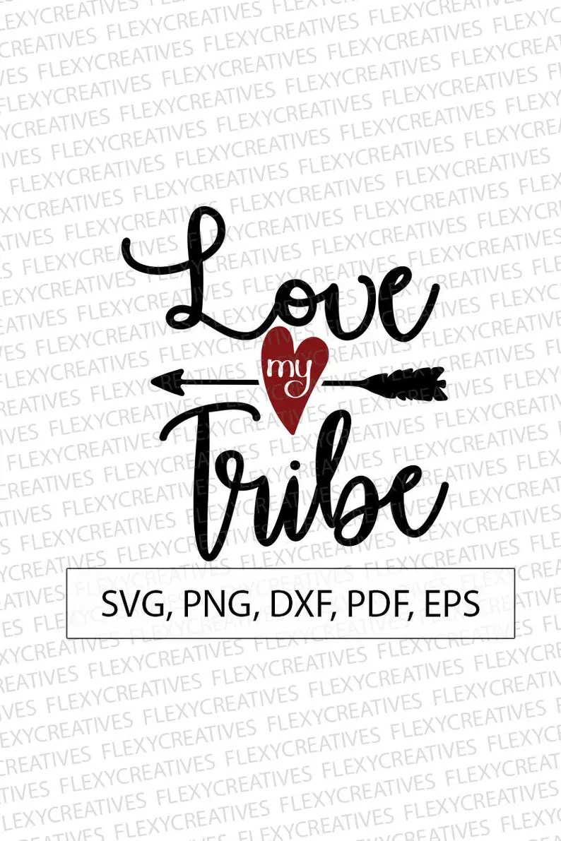 Download Love my tribe SVG print Vector Clipart Cut File Love my | Etsy