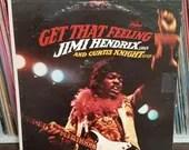 Jimi Hendrix Get That Fee...