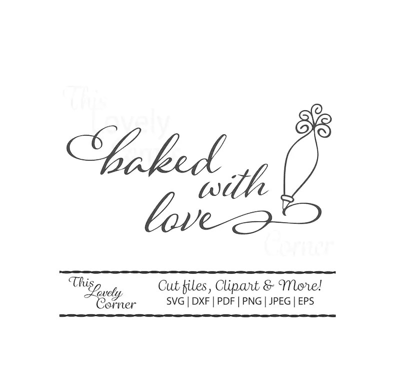 Download Baked with Love SVG Cut File for Cricut Baked Goods Note ...