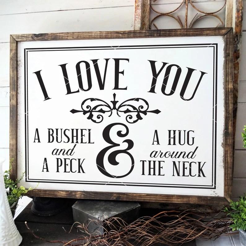 Download I Love You A Bushel And A Peck SVG File | Etsy