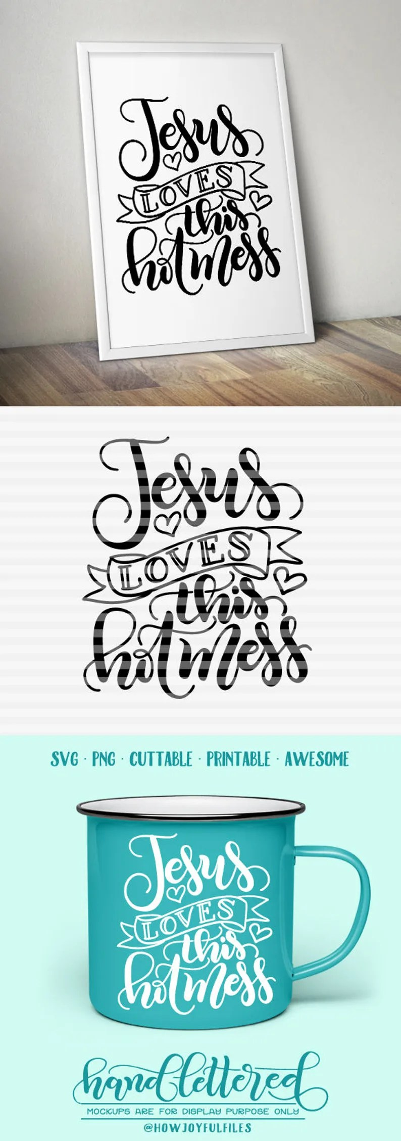 Download Jesus loves this hot mess SVG DXF PDF files hand   Etsy