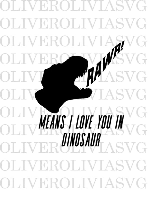 Download Rawr means I love you in Dinosaur Svg Cutting File ...