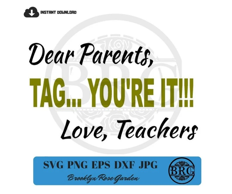 Download Dear Parents Tag You're It svg eps dxf jpg png INSTANT | Etsy