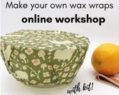 Online beeswax wrap workshop WITH KIT. Self paced zero waste tutorial. Video course- make your own wax wraps. E-class with videos, handouts