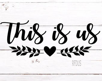 Download This is us svg | Etsy