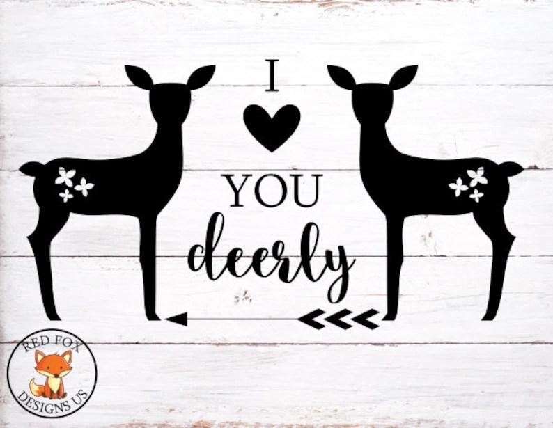 Download I heart you deerly SVG I love you deerly svg Deer Svg file ...