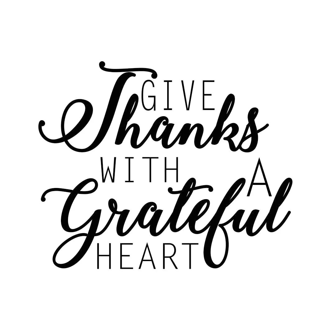 Give Thanks With A Grateful Heart Phrase Graphics Svg Dxf