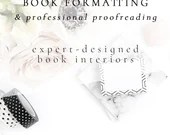 Book Formatting & Professional Proofreading | Book Interior | Interior Formatting | Paperback and EBook Formatting