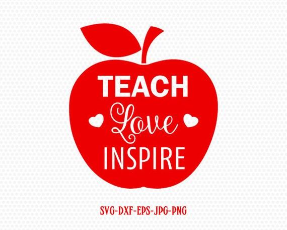 Download Teach Love Inspire SvgLove Inspire Svg Teach Love Inspire ...