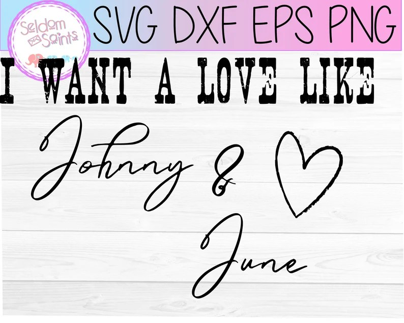 Download I want a love like Johnny and June svg June Carter svg | Etsy