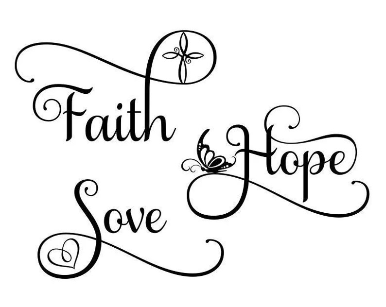 Download Faith hope and love svg beautiful svg fancy svg png dfx ...