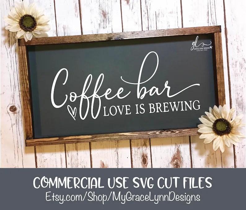Download Coffee Bar Love Is Brewing Fichier de coupe numérique SVG ...