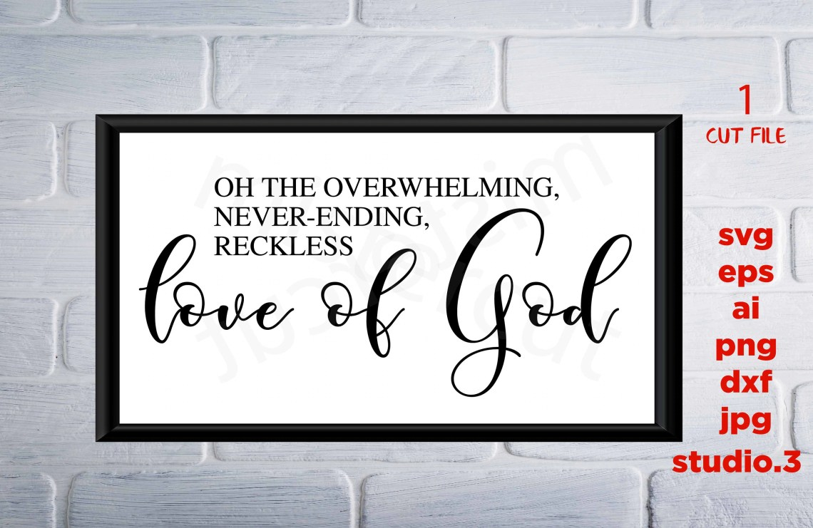 Download Oh the overwhelming never-ending reckless love of God | Etsy
